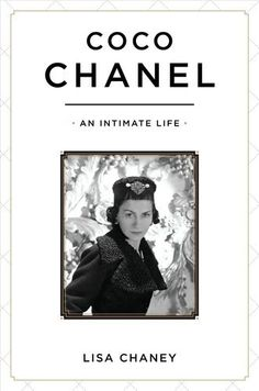 Coco Chanel: An Intimate Life by Lisa Chaney. $27.95 #books #fashion #chanel