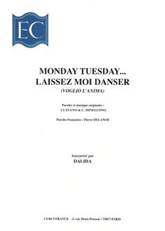 Monday Tuesday... Laissez-moi danser (Voglio l'Anima) Partition Piano, Dalida, Monday Tuesday, Chant, Guitar