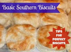 Southern Biscuit Tips