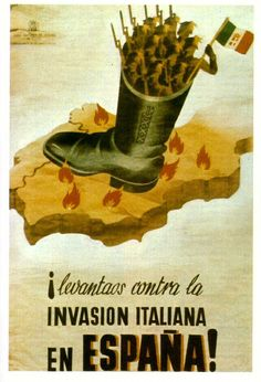 """Let's raise up against the Italian invasion in Spain! Ww2 Propaganda Posters, Political Posters, Communist Propaganda, Vintage Ads, Vintage Posters, Spanish War, War Photography, World War Two, Historical Photos"