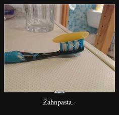 Zahnpasta. | Lustige Bilder, Sprüche, Witze, echt lustig