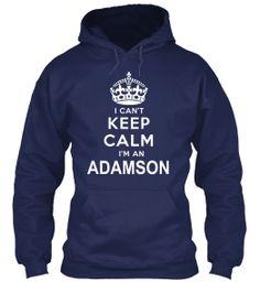 Limited Edition - I'm an ADAMSON | Teespring