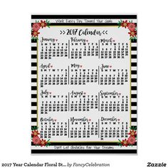 2017 Year Calendar Poster with Floral Stripes and Inspirational Words (or Your Own Custom Text) :)