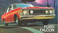 Australian Muscle Cars, Aussie Muscle Cars, Car Ford, Ford Gt, Big Girl Toys, Girls Toys, Ford Falcon, Vintage Trucks, Vintage Advertisements