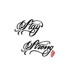 Awesome Stay Strong Tattoo Design