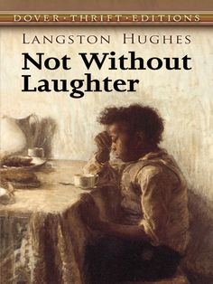 Not Without Laughter by Langston Hughes  A shining star of the Harlem Renaissance movement, Langston Hughes is one of modern literature's most revered African-American authors. Although best known for his poetry, Hughes produced in Not Without Laughter a powerful and pioneering classic novel.This stirring coming-of-age tale unfolds in 1930s rural Kansas. A poignant portrait of African-American family life in the early twentieth century, it follows... #classiclit #doverthrift ...