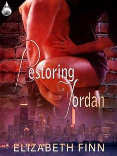 Restoring Jordan by Elizabeth Finn. $5.08. Publisher: Liquid Silver Books (December 17, 2012). Author: Elizabeth Finn