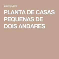 PLANTA DE CASAS PEQUENAS DE DOIS ANDARES