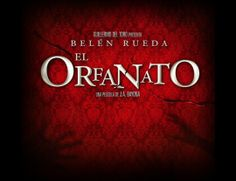 El Orfanato, the movie