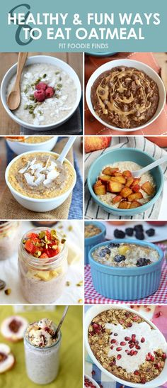 8 Healthy and Fun Ways to Eat Oatmeal #recipe #healthy