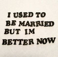 These Hilarious Divorce Cakes Are Even Crazier Than Your Ex. These Hilarious Divorce Cakes Are Even Crazier Than Your Ex. Motto, Divorce Memes, Divorce Funny, Divorce Sayings, Louisiana, Me Quotes, Funny Quotes, Asshole Quotes, Witty Quotes
