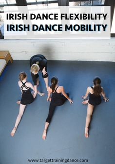 As Irish dancers, we focus so much on flexibility to get our clicks and swings high.  While flexibility exercises will lengthen the soft tissue muscle gro