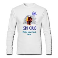 Ideal design for skiing enthusiasts. Add the name of your club to this Ski Club Men's Long Sleeve T-Shirt.