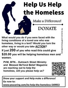 Help us Help the Homeless! We call them the forgotten. Everyone deserves to have a place called home. Let's all help the hopeless, the hungry to feel loved and have a nice place to live. https://www.youcaring.com/to-help-the-homeless-549953