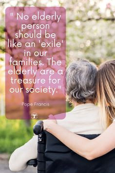 Pope Francis marked today as the first World Day for Grandparents and the Elderly. He reminds us of the value the elderly have in society and the gifts they bring to the whole Church that is destined to continue into the future.