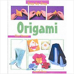 STEP BY STEP ORIGAMI CHILDRENS BOOK BRAND NEW £3.49+FREE POSTAGE