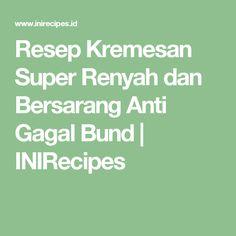 Resep Kremesan Super Renyah dan Bersarang Anti Gagal Bund | INIRecipes