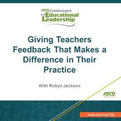 Have you struggled to give teachers effective feedback—the kind of feedback that makes a real difference in their professional practice? If so, this session is for you!