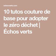 10 tutos couture de base pour adopter le zéro déchet   Échos verts