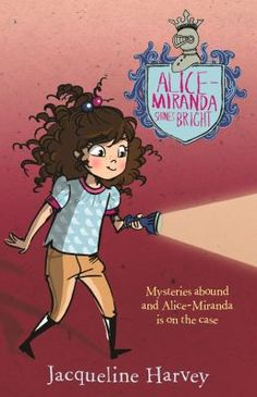 Alice-Miranda shines bright by Jacqueline Harvey. Mysteries abound at home, and Alice-Miranda is on the case.
