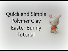 Kawaii Easter Bunny Polymer Clay Charm Tutorial