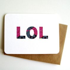 LOL - funny internet/texting greeting card by 4four on Etsy, $4.00