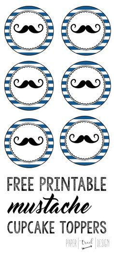 Free Printable Mustache Cupcake Toppers: Print these to decorate your cupcakes for a baby shower or birthday party. Free printable invitation & banner too