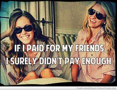 """Dont say you """"pay for friends"""" if you are in Greek life because I know my sisters are worth wayyyyy more then what I am paying <3 SLAM"""