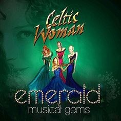 Celtic Woman: Emerald