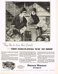 The fascinating way to shop...choose yourself instead of having to ask the clerk for everything.  1920s.