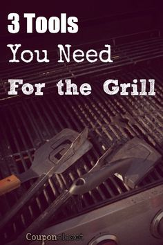 3 tools you need for the grill