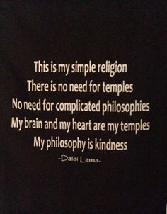 I belong to no religion. My religion is Love. Every Heart is a temple