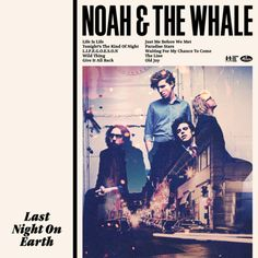 I can not stress how much love this artwork for Noah & the Whales' album Last Night on Earth. Designed by creative consultancy Big Active, there is something completely captivating in that photo-collage, the night street shot, how it blends with the band's photograph. The fonts used are great – from the bold band name to the italic of the title, the kinda old school for the song titles. And of course the line. It looks more like a pice of editorial work rather than a CD cover art