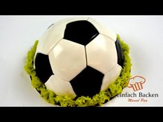Fussball Torte   3D Torte schnell und einfach - von einfachBacken Schweiz - YouTube