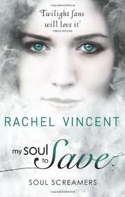My Soul to Save (Soul Screamers #2) by Rachel Vincent