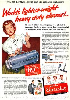 Electrolux ad, 1954...such a perky blouse and bow...of course, every woman looked that good for housework...