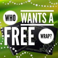 Want a free wrap!? Text me to find out who you can get wrapped for free! 256-221-2153
