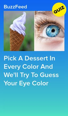 Choose a dessert of any color and we will try to guess your eye color Buzzfeed Quiz Funny, Best Buzzfeed Quizzes, Career Quiz Buzzfeed, Eye Color Test, Color Quiz, Disney Quiz, Disney Facts, Disney Movies, Disney Characters