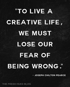 creativity in part comes from being vulnerable