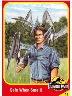 Jurassic Park Trading Cards: Safe When Small! Michael Crichton, Jurassic Park Book, Jurassic World Characters, Thriller, Science Fiction, Jurrassic Park, Dinosaur Art, Prehistoric Creatures, Cryptozoology