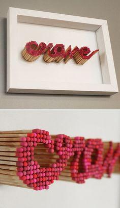 """Fósforo! Um """"Love"""" fica lindo também! Presentaço."""