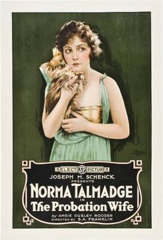 Norma Talmadge - The Probation Wife. .....1919