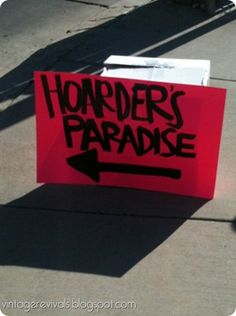 5 Tips For A Killer Yard Sale Yard Sale Signs Funny, Garage Sale Signs, Funny Signs, Diy Signs, Funny Advertising, Rummage Sale, For Sale Sign, Fleas, Have Time