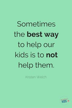 Image result for children are given to make parents learn quotes