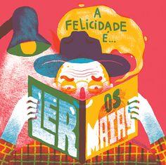 A felicidade é ler um clássico.    by Aka Corleone | Felicidário