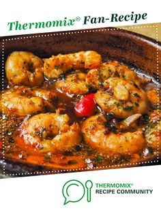 Recipe BEST EVER GARLIC PRAWNS by Anna Fitz, learn to make this recipe easily in your kitchen machine and discover other Thermomix recipes in Starters. Best Prawn Recipe, King Prawn Recipes, Shrimp Recipes, Fish Recipes, Indian Food Recipes, Ethnic Recipes, Tapas Dishes, Fish Dishes, Seafood Dishes