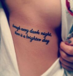 - through every dark night, there is a brighter day.