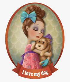 Ilustraciones: My Dog I Love Dogs, Puppy Love, Illustrations, Illustration Art, Decoupage, Art Fantaisiste, Art Mignon, Marquis, Whimsical Art