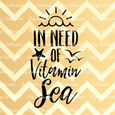 In need of Vitamin Sea SVG, Summer SVG cutting file, Sea svg, Cricut, Dxf, PNG, Vinyl, Eps, Cut Files, Clip Art, Vector, Quote, Sayings by SVGEnthusiast on Etsy