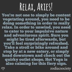 Relax, Aries!